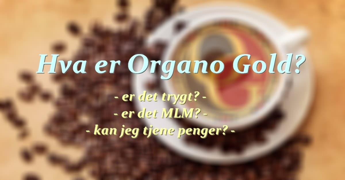 hva er organo gold