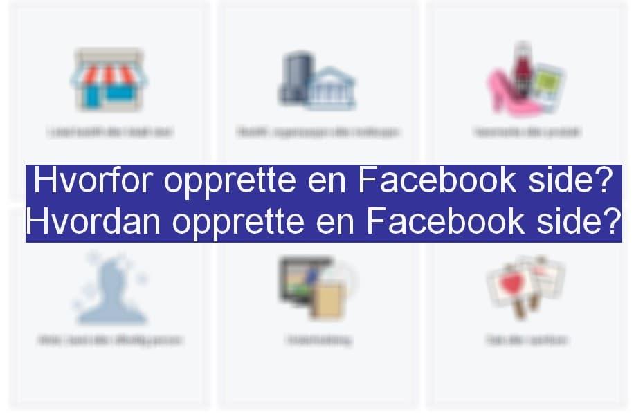 hvordan opprette en facebook side